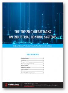 Top 20 ICS Cyber Attacks Whitepaper